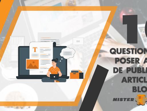 Publier un article de blog : 10 questions à vous poser avant de le mettre en ligne