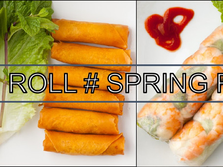 The Difference: Spring Roll vs Egg Roll