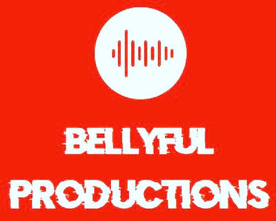 BELLYFUL PRODUCTIONS