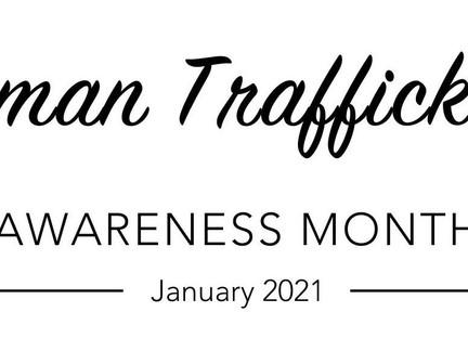 It's Human Trafficking Awareness Month!