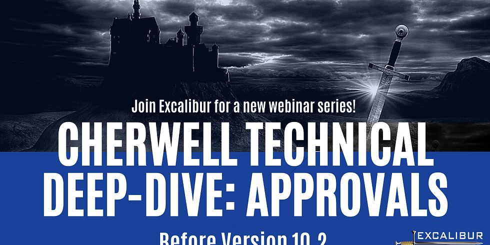 Cherwell Technical Deep-Dive: Cherwell Approvals (Before Version 10.2)