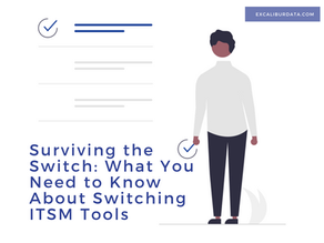 Surviving The Switch: What You Need to Know About Switching ITSM Tools