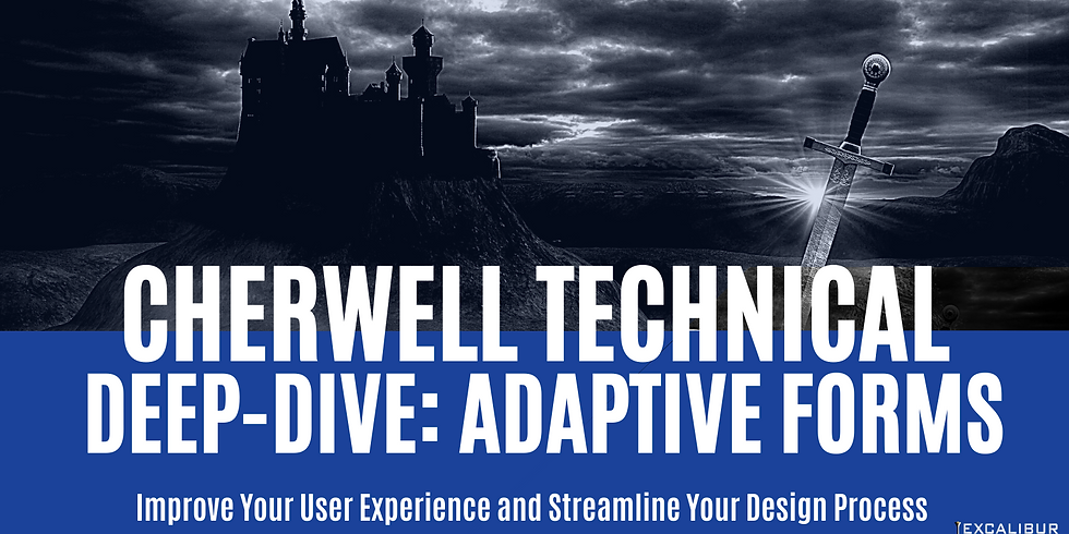 Cherwell Technical Deep Dive: Adaptive Forms