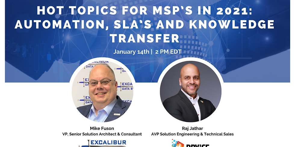 Hot topics for MSP's in 2021 – Automation, SLA's, and Knowledge Transfer