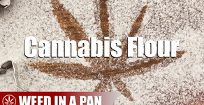 Weed In A Pan: How to Make Cannabis Flour