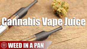 Weed In A Pan: How To Make Cannabis E-Juice