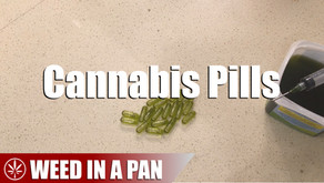 Weed In A Pan: How To Make Cannabis Pills