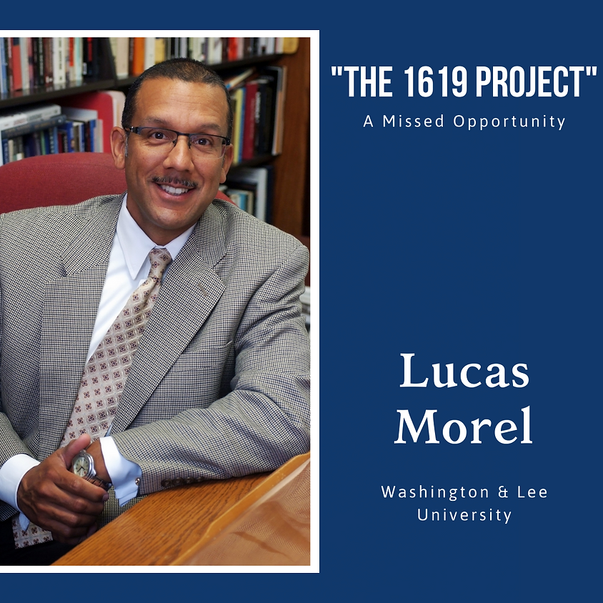 The 1619 Project: A Missed Opportunity