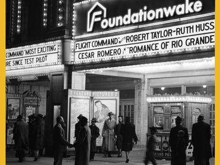 Foundation Wake Cinema