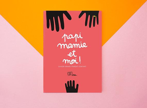 Papi, Mamie et moi : livre à compléter