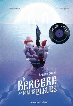 La bergère aux mains bleues (livre + CD)
