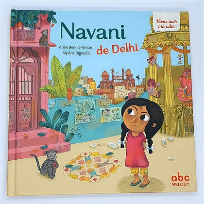 Navani de Delhi, viens voir ma ville