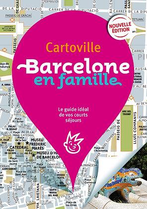 Cartoville - Barcelone en famille