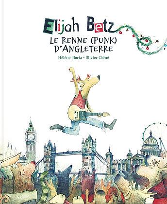 Elijah Betz, le renne (punk) d'Angleterre