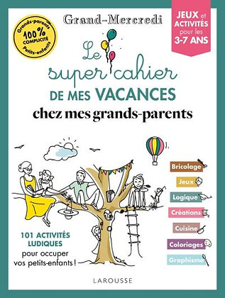 Le super cahier de vacances grands-parents