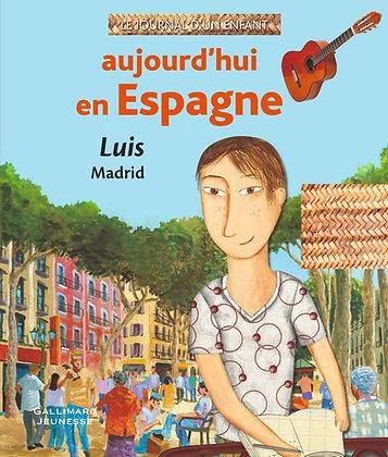 Aujourd'hui en Espagne, Luis à Madrid