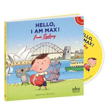 Hello, I am Max from Sydney (livre + CD)