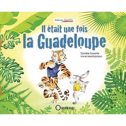Il était une fois la Guadeloupe