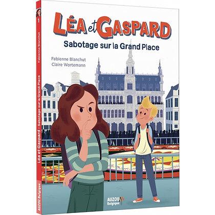 Léa et Gaspard - Sabotage sur la grand-place