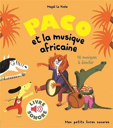 Paco et la musique africaine - Livre sonore