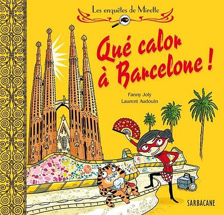 Les enquêtes de Mirette (Qué calor à Barcelone)