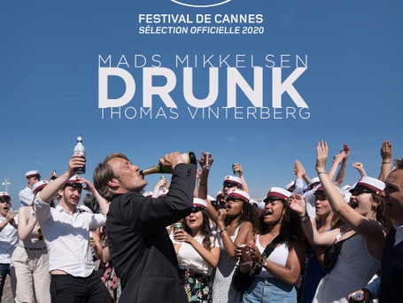 """Drunk"" at Cannes Film Festival"