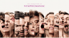 Nymphomaniac Volumes I & II by Lars von Trier