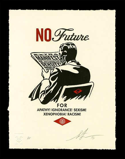 Shepard Fairey (Obey) - No Future - signed and numbered limited print