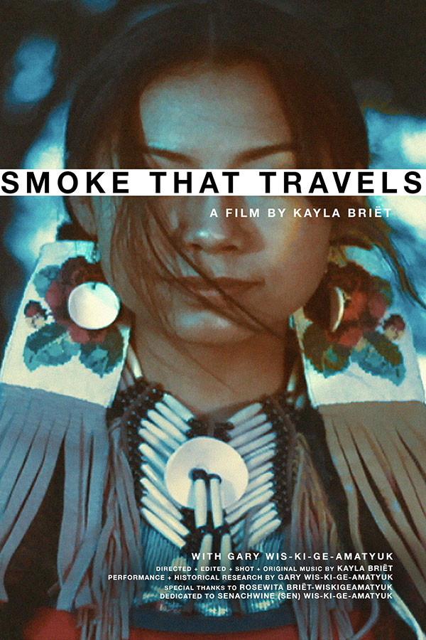 Smoke That Travels (United States) by Kayla Briet