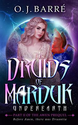The Druids of Marduk UnderEarth rev1 (1)