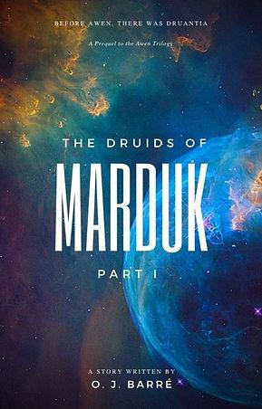 The Druids of MARDUK, PT I - eBook Large