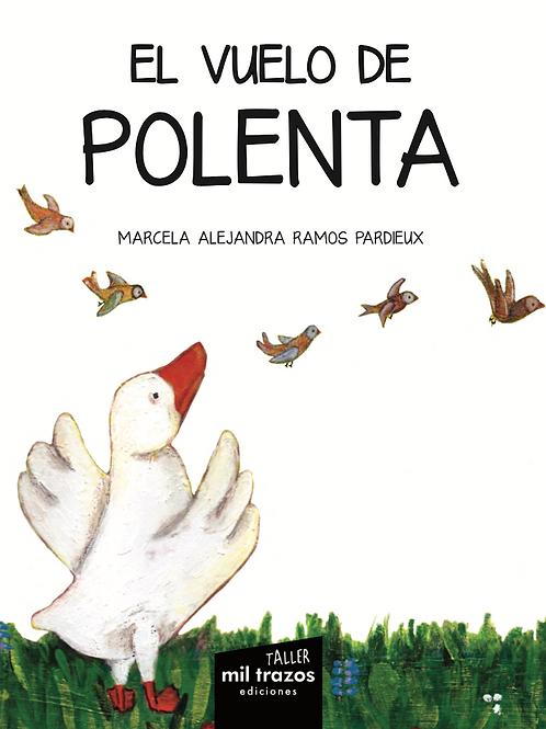 El vuelo de Polenta