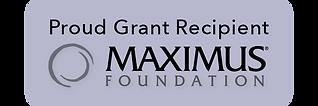 Proud Grant Recipient MAXIMUS Foundation