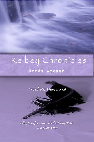 Kelbey Chronicles Prophetic Devotional