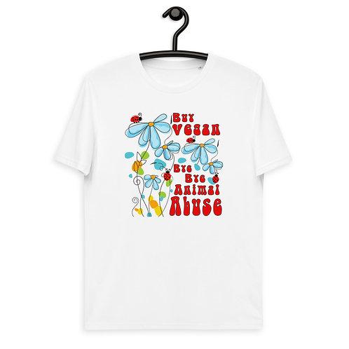 Buy Vegan, Bye Bye Animal Abuse - Unisex Organic Cotton t-shirt
