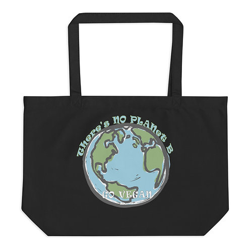 There's No Planet B, Go Vegan - Large Organic Tote Bag