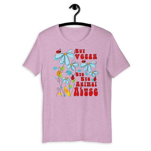 Buy Vegan, Bye Bye Animal Abuse - Short Sleeved Unisex T-Shirt