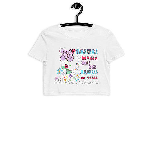 Animal Lovers Dont Eat Animals - Organic Crop Top