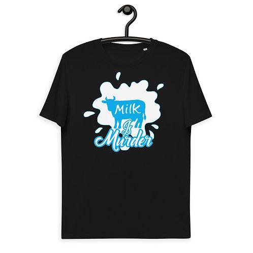 Milk is Murder - Unisex Organic Cotton t-shirt