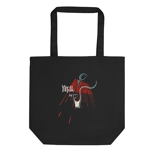 Milk is Murder - Eco Tote Bag