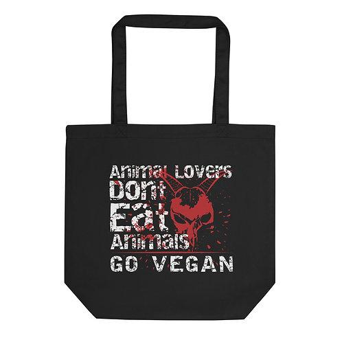 Animal Lovers Dont Eat Animals, Go Vegan - Eco Tote Bag