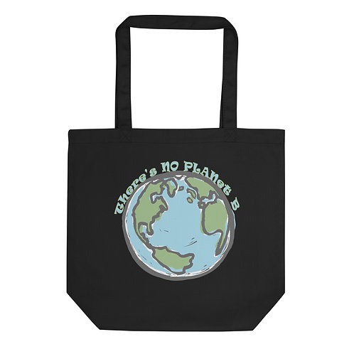 There's No Planet B - Eco Tote Bag
