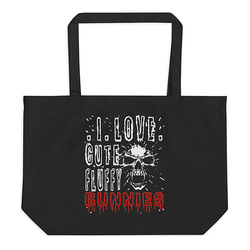 I Love Cute Fluffy Bunnies - Large Organic Tote Bag