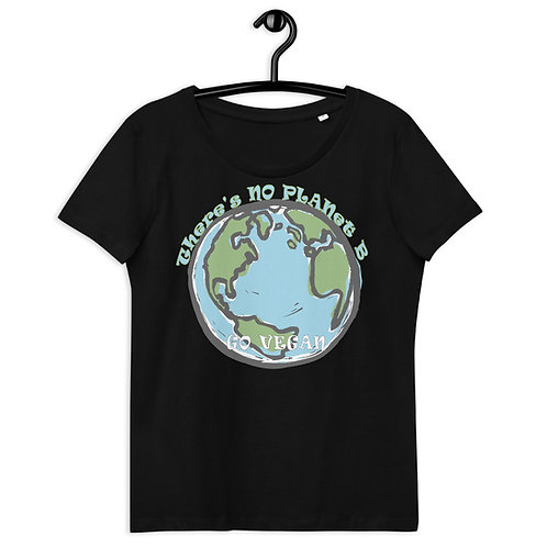 There's No Planet B, Go Vegan - Women's Fitted Eco Tee