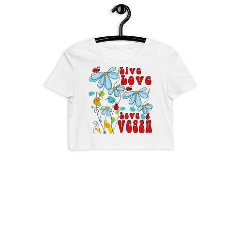 Live Love, Love Vegan - Organic Crop Top