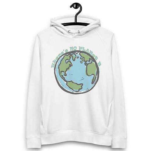 There's No Planet B - Unisex Pullover Hoodie