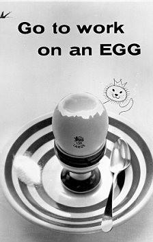 Eggs. Nothing Dies Right?