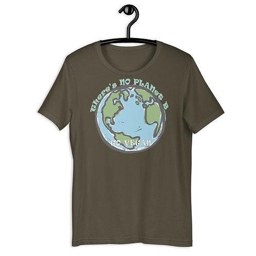 There's No Planet B, Go Vegan - Short Sleeved Unisex T-Shirt