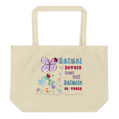 Animal Lovers Dont Eat Animals - Large Organic Tote Bag