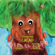 Theobroma Cacao: The Chocolate Princess * La princesa chocolate (The Pollinator Series) (Volume 6)